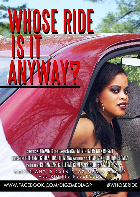 "Whose Ride Is It Anyway"" starring Keldamuzik"